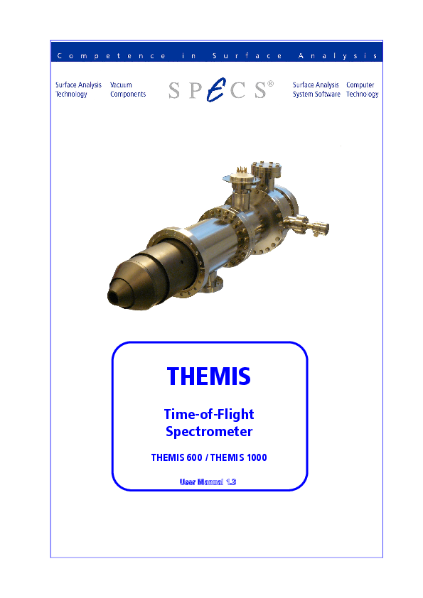 THEMIS Time-of-Flight Spectrometer THEMIS 600 / THEMIS 1000