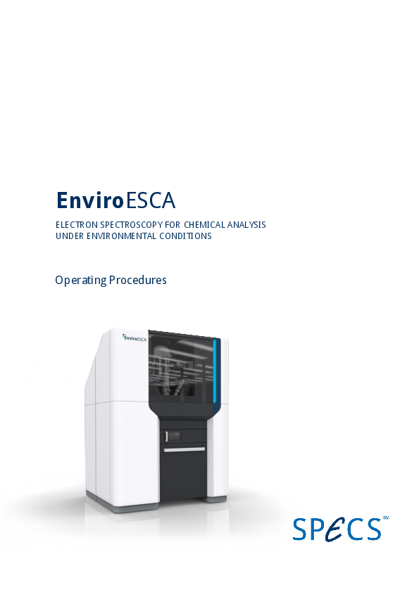 EnviroESCA ELECTRON SPECTROSCOPY FOR CHEMICAL ANALYSIS UNDER ENVIRONMENTAL CONDITIONS - Operating Procedures