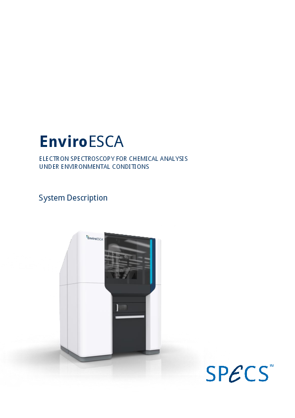 EnviroESCA ELECTRON SPECTROSCOPY FOR CHEMICAL ANALYSIS UNDER ENVIRONMENTAL CONDITIONS - System Description